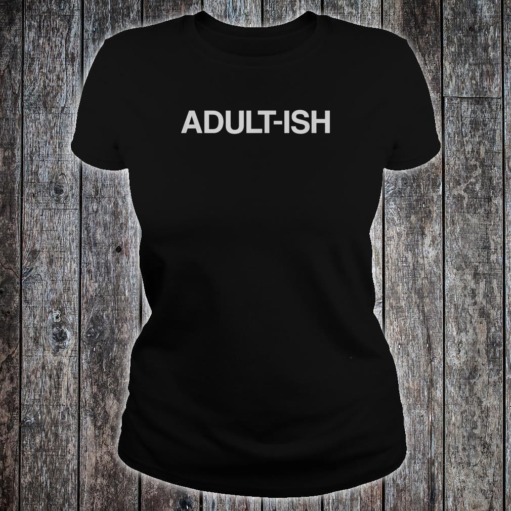 ADULTISH Birthday Shirt ladies tee