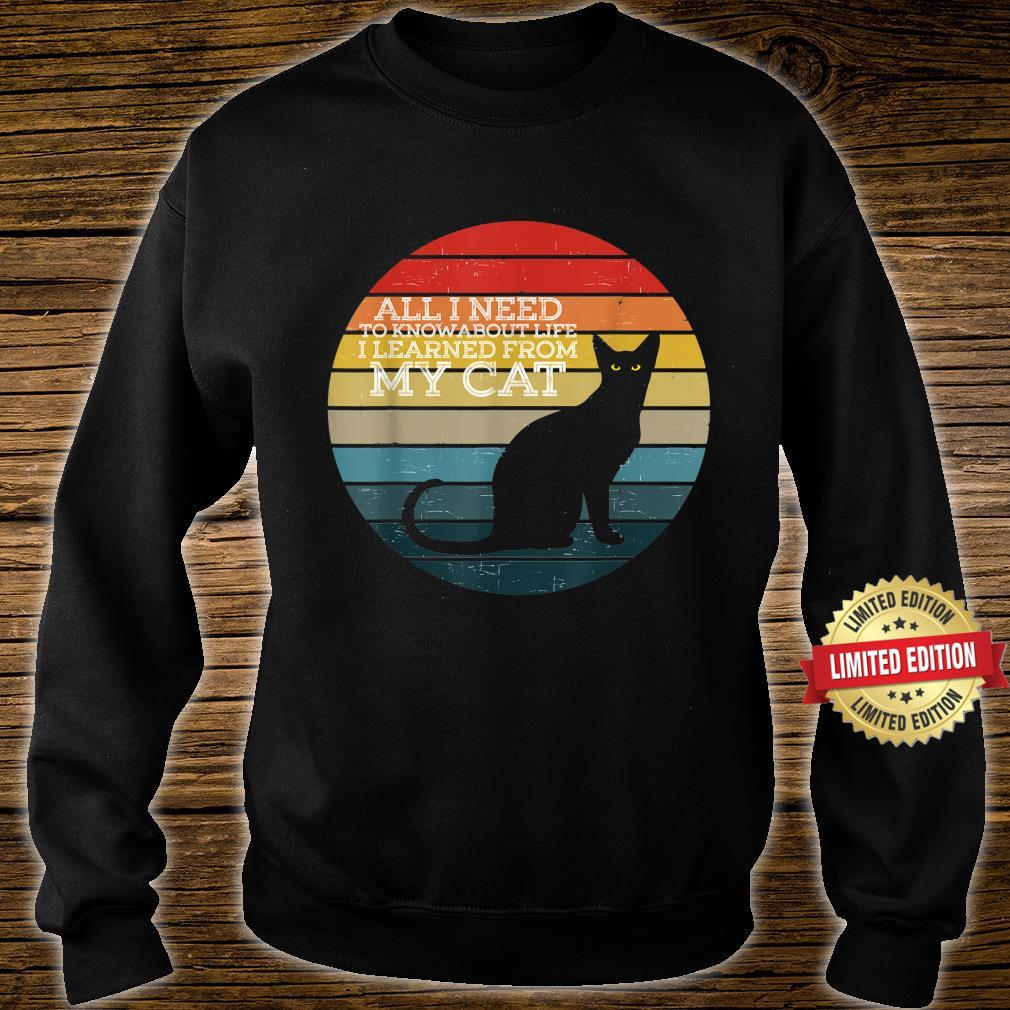All i need to know about life i learned from my cat retro Shirt sweater