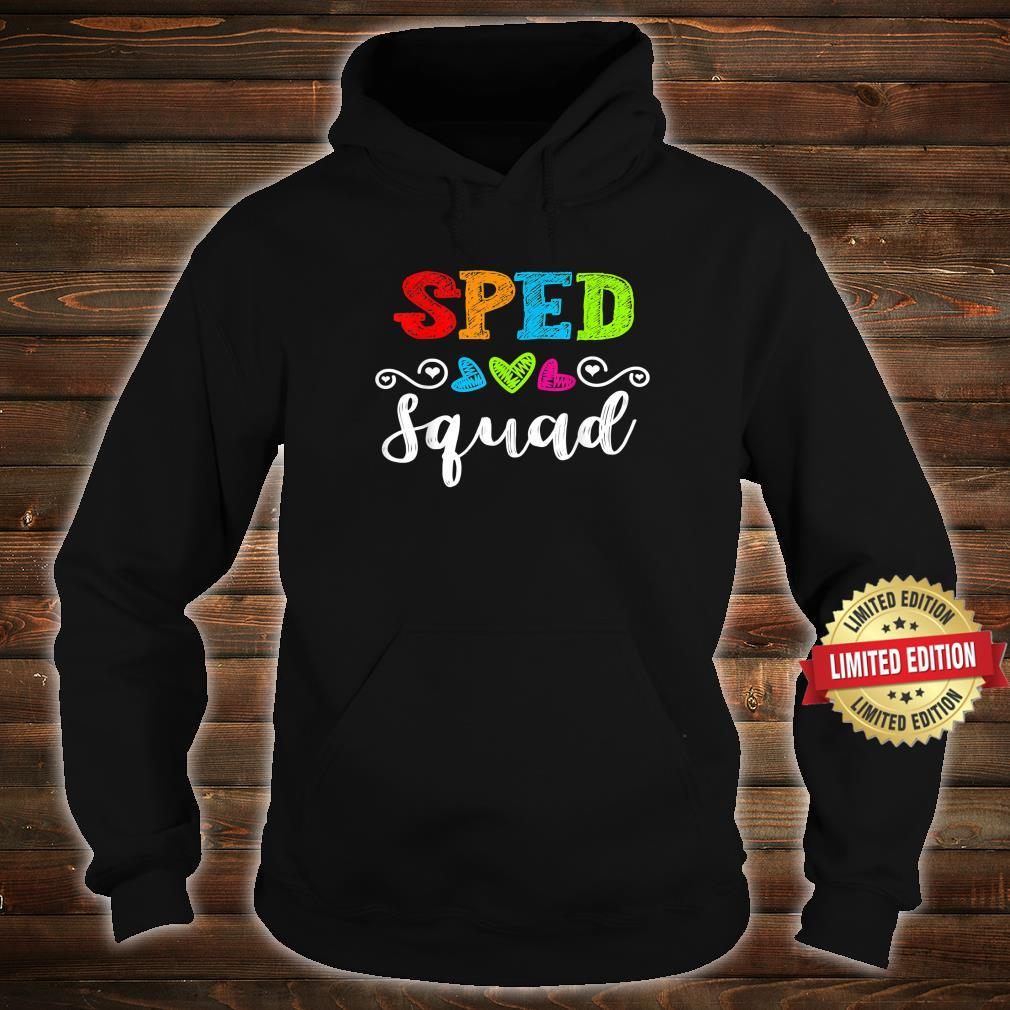 Back To School Team For Special Ed Teacher Sped Squad Shirt hoodie