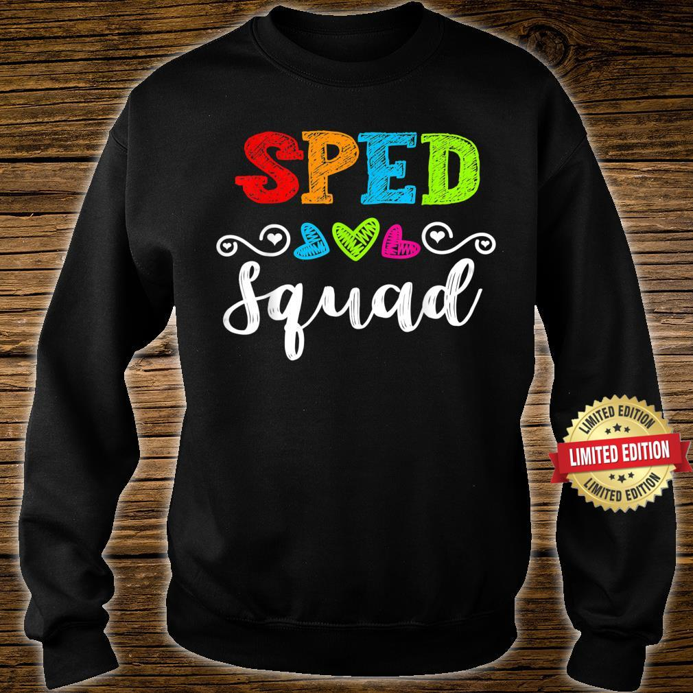 Back To School Team For Special Ed Teacher Sped Squad Shirt sweater