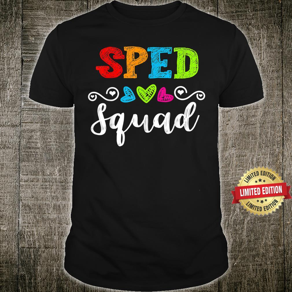 Back To School Team For Special Ed Teacher Sped Squad Shirt