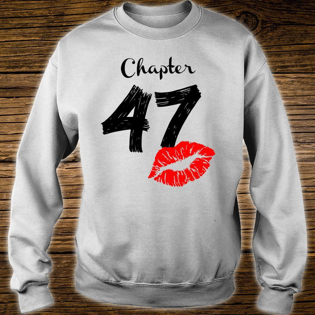 Chapter 47 Years Old 47th Birthday Lips Shirt sweater