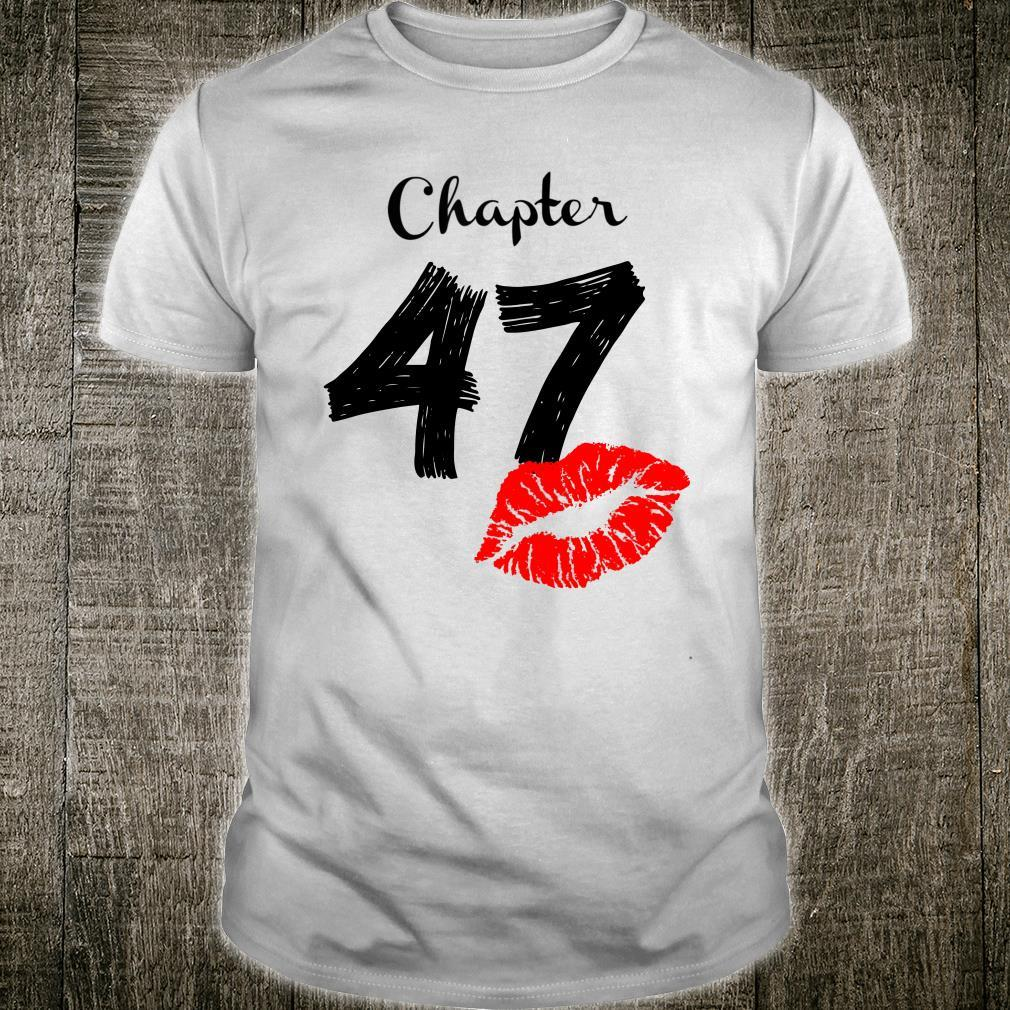 Chapter 47 Years Old 47th Birthday Lips Shirt