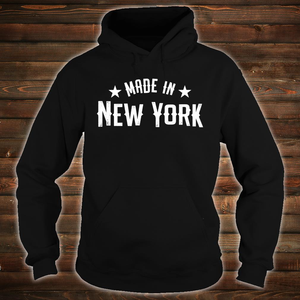 Made In New York NY City NYC New Yorker My Home State Pride Shirt hoodie
