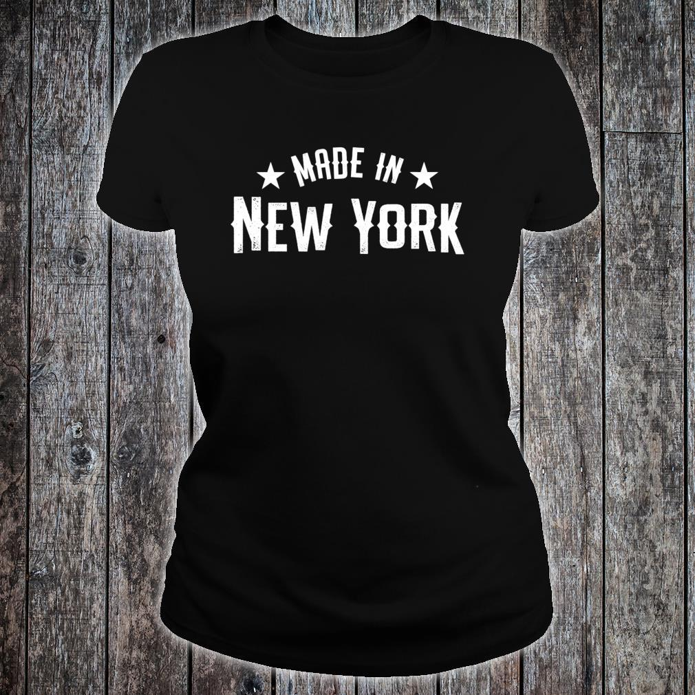Made In New York NY City NYC New Yorker My Home State Pride Shirt ladies tee
