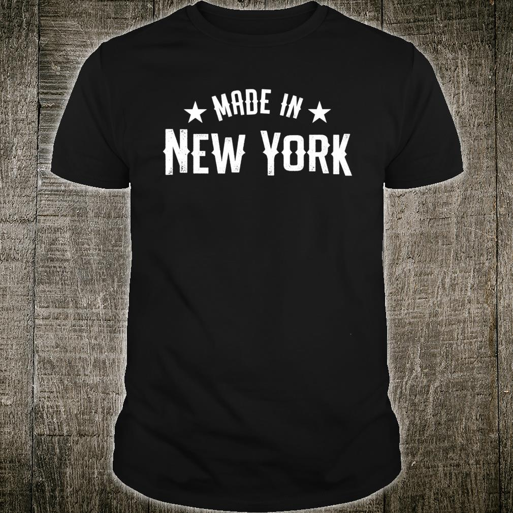 Made In New York NY City NYC New Yorker My Home State Pride Shirt