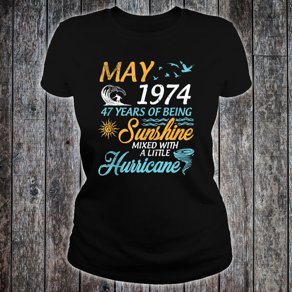 May 1974 47 Years Of Being Sunshine Mixed A Little Hurricane Shirt ladies tee