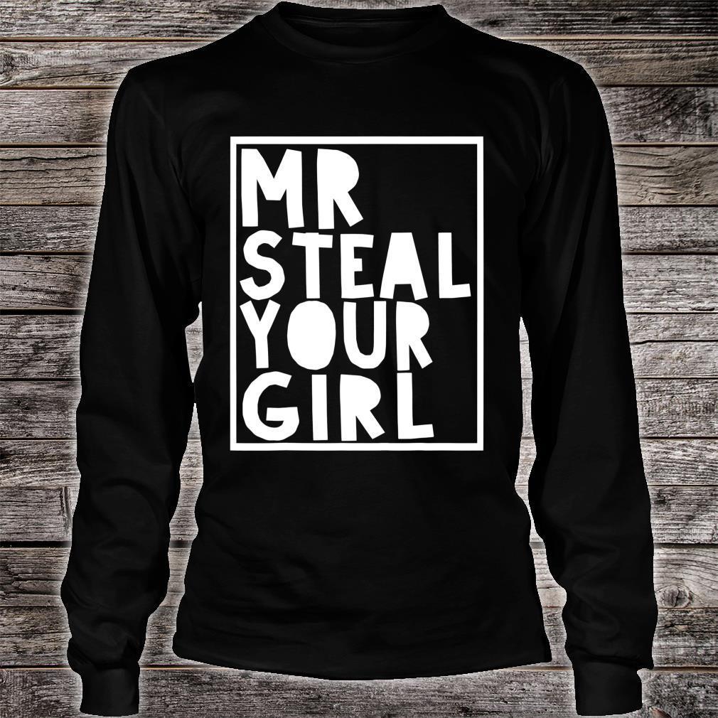 Mr Steal Your Girl Toddler Shirt long sleeved