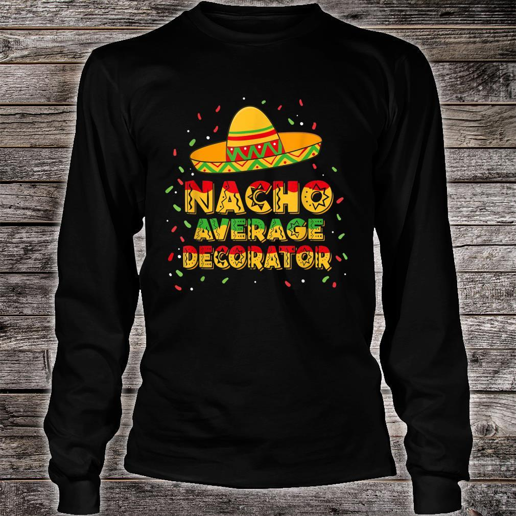 Nacho Average Decorator Shirt long sleeved