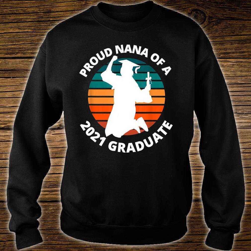 Proud Nana of a 2021 Graduate School Shirt sweater