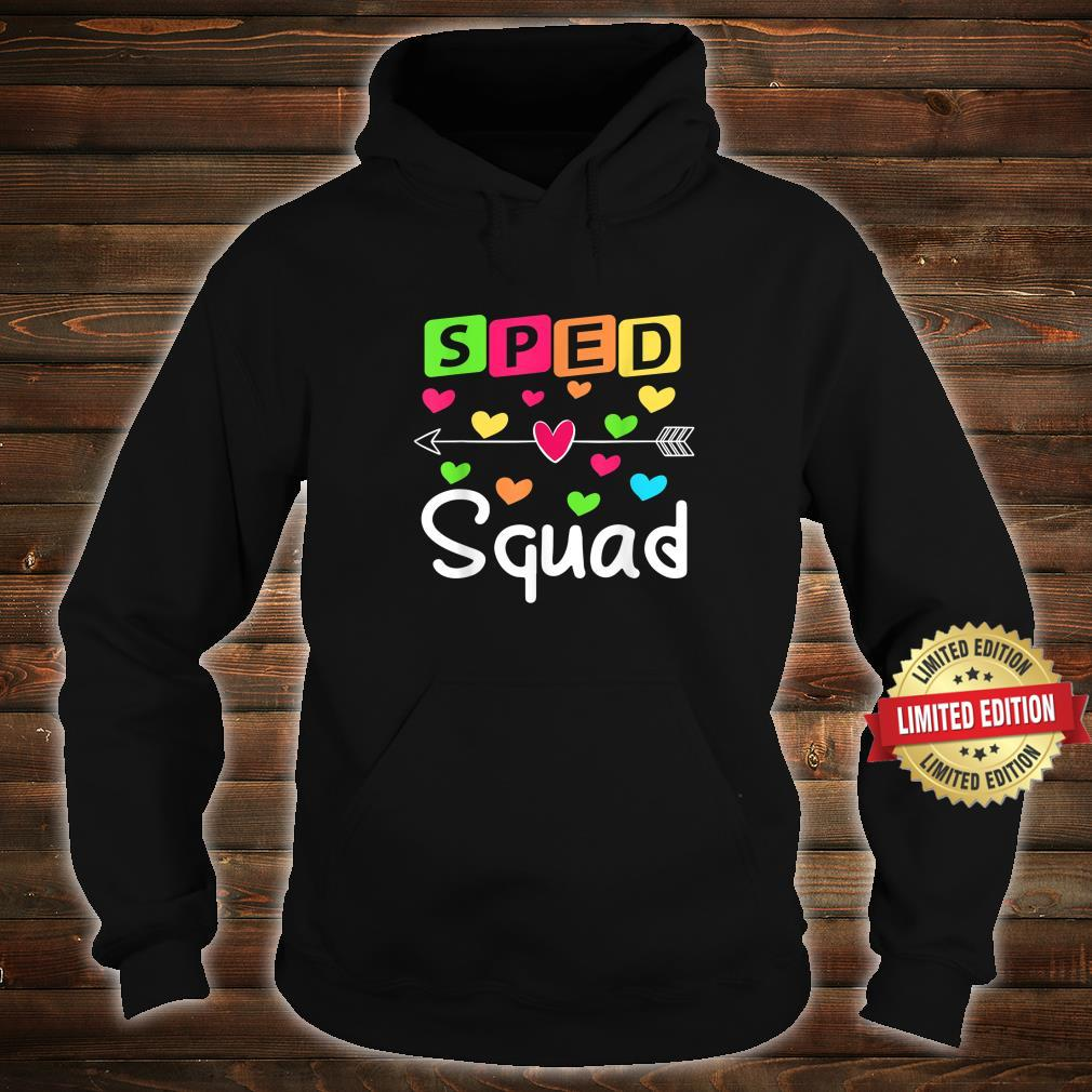 SPED Squad SPED Teacher Special Education Shirt hoodie