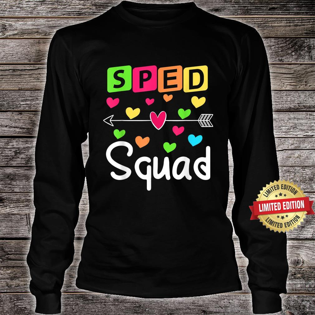 SPED Squad SPED Teacher Special Education Shirt long sleeved