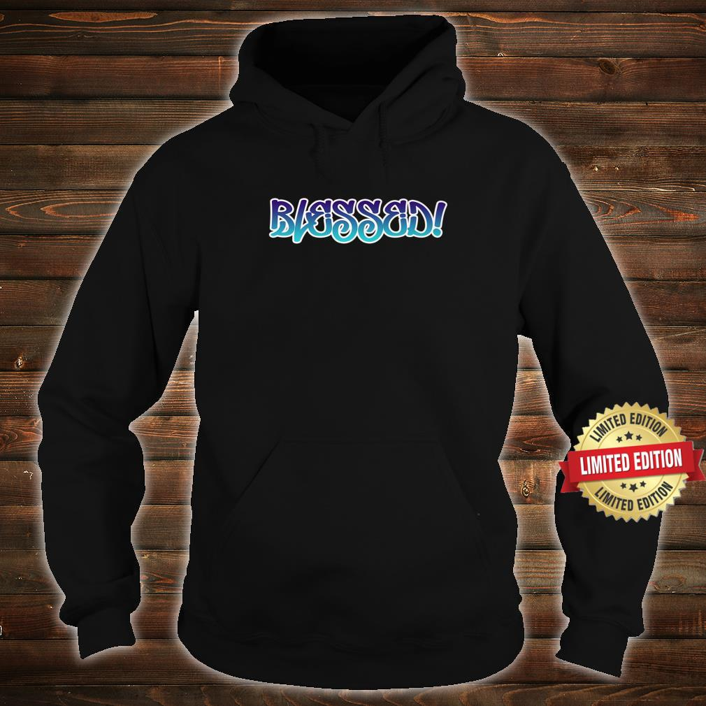TSL Blessed Shirt hoodie