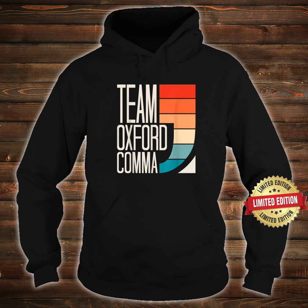 Team Oxford Comma Grammar Police English Teacher Grammarian Shirt hoodie