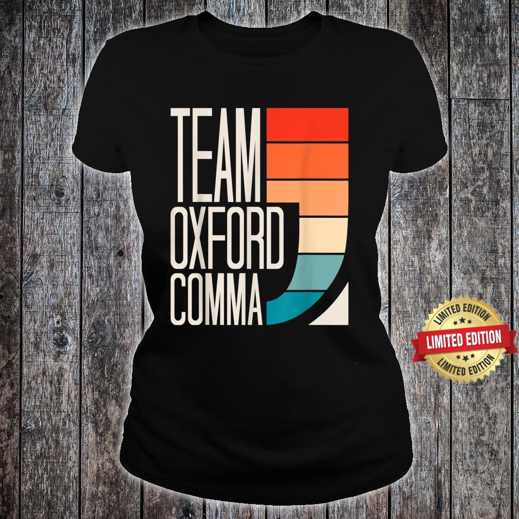Team Oxford Comma Grammar Police English Teacher Grammarian Shirt ladies tee