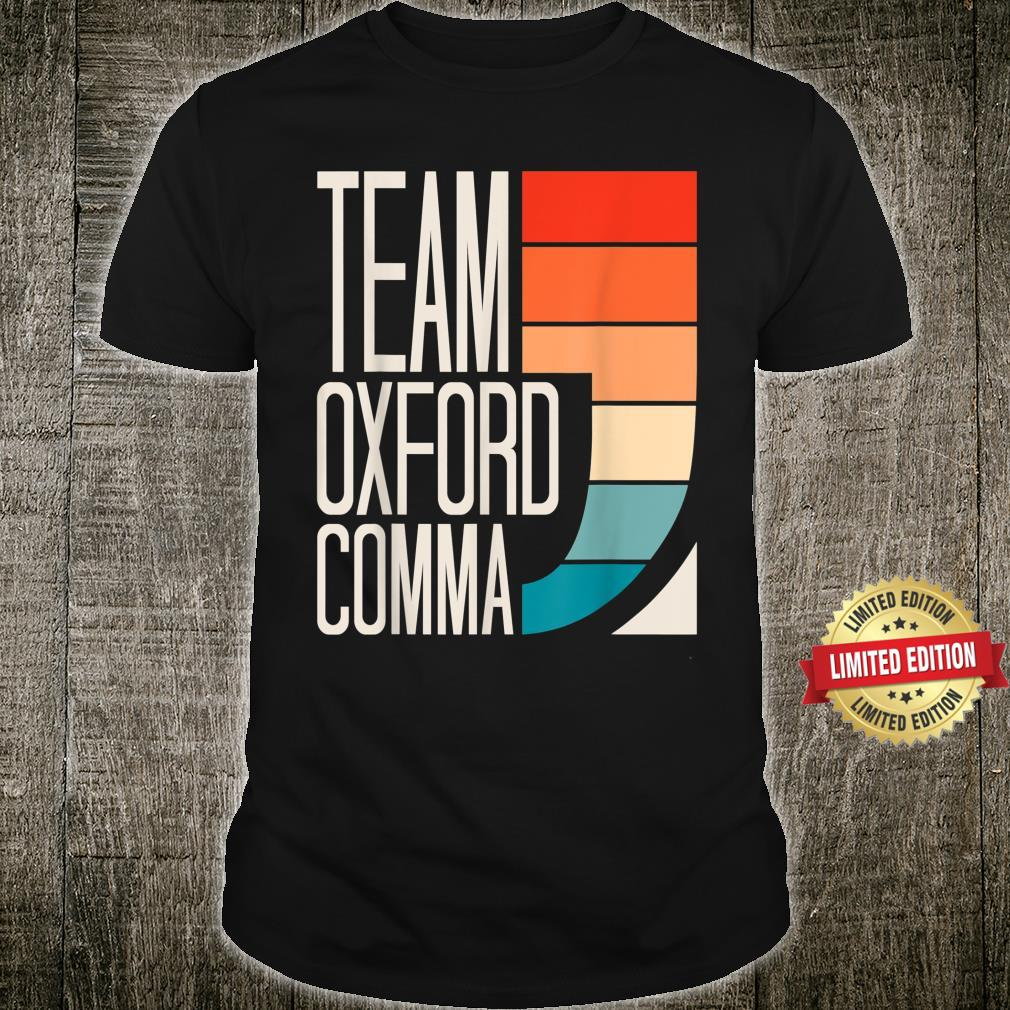 Team Oxford Comma Grammar Police English Teacher Grammarian Shirt
