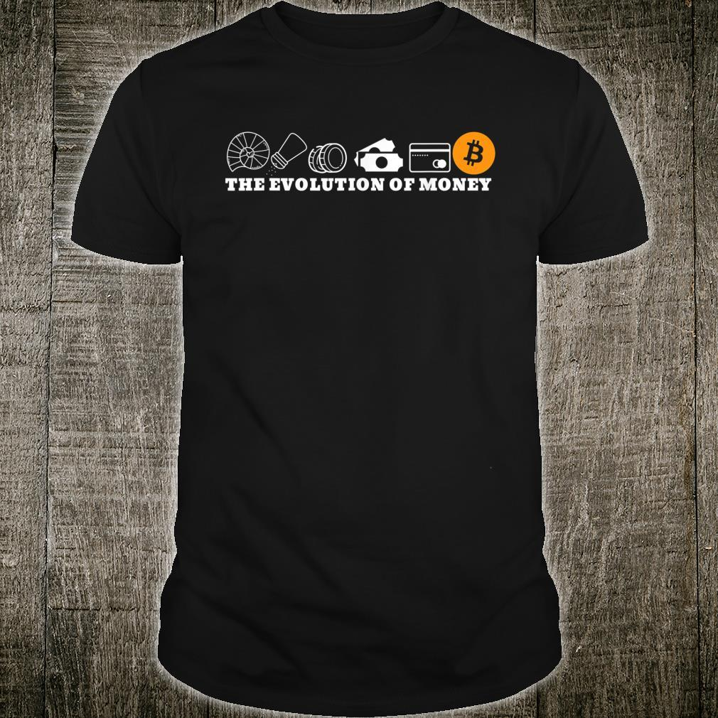 The Evolution of Money Bitcoin BTC Crypto Cryptocurrency Shirt