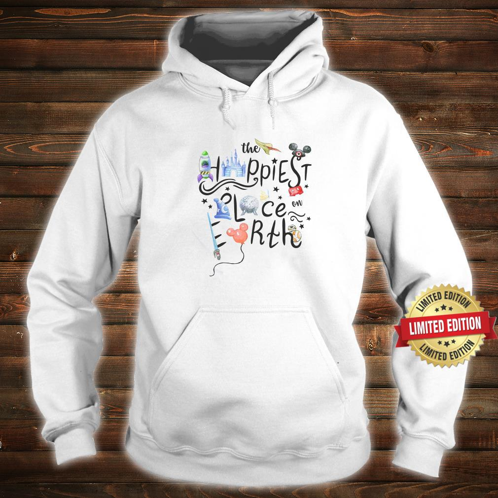 The Happiest Place On Earth Shirt hoodie