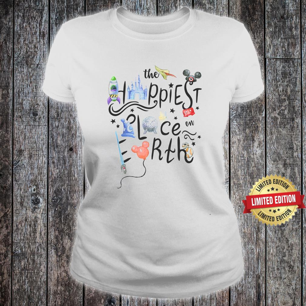 The Happiest Place On Earth Shirt ladies tee