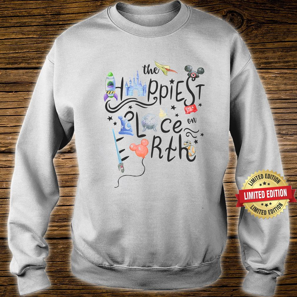 The Happiest Place On Earth Shirt sweater