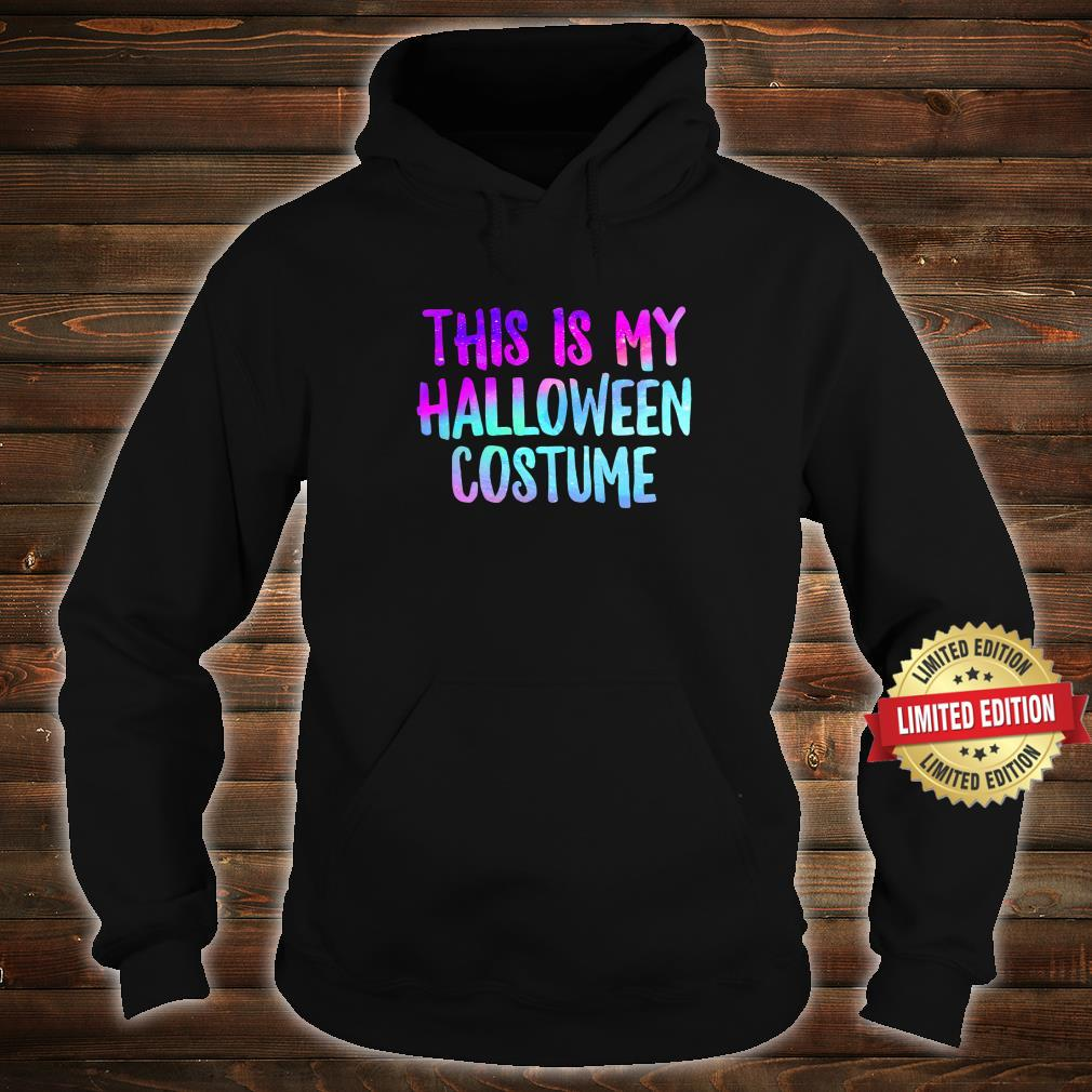 This Is My Halloween Costume Fall Trick Or Treat Lazy Spooky Shirt hoodie