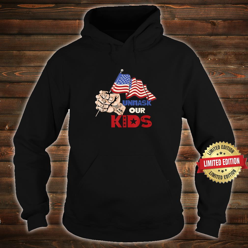 Unmask Our KID Protect Your Constitutional Rights USA Flag Shirt hoodie