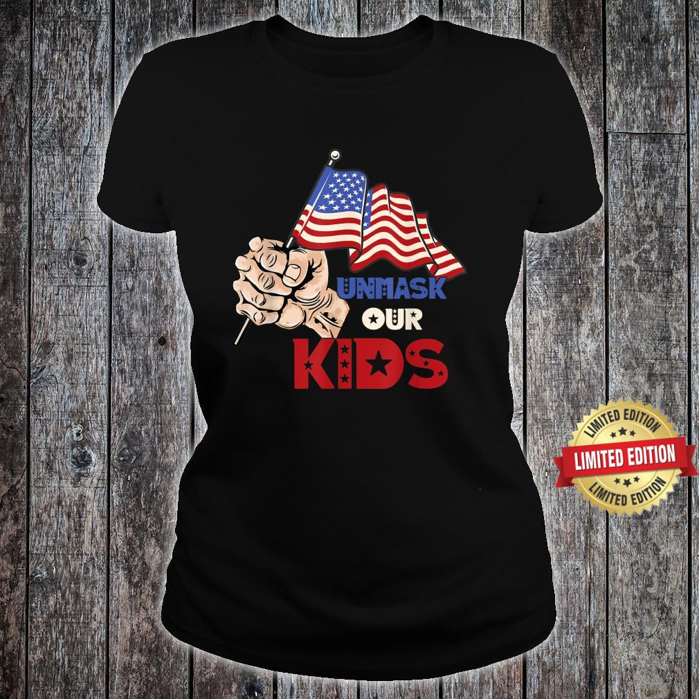 Unmask Our KID Protect Your Constitutional Rights USA Flag Shirt ladies tee