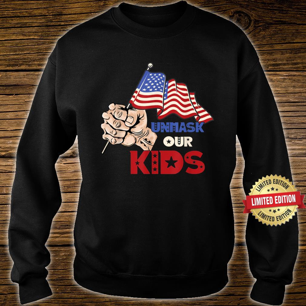 Unmask Our KID Protect Your Constitutional Rights USA Flag Shirt sweater
