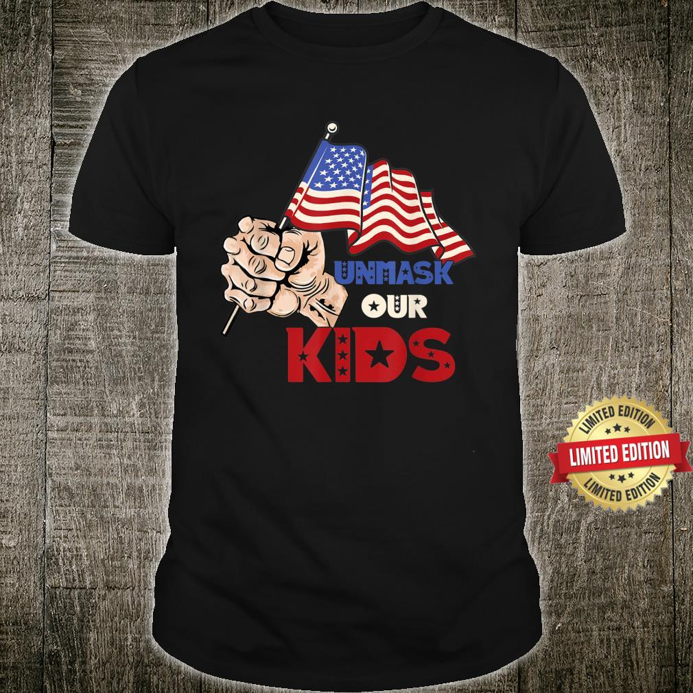 Unmask Our KID Protect Your Constitutional Rights USA Flag Shirt
