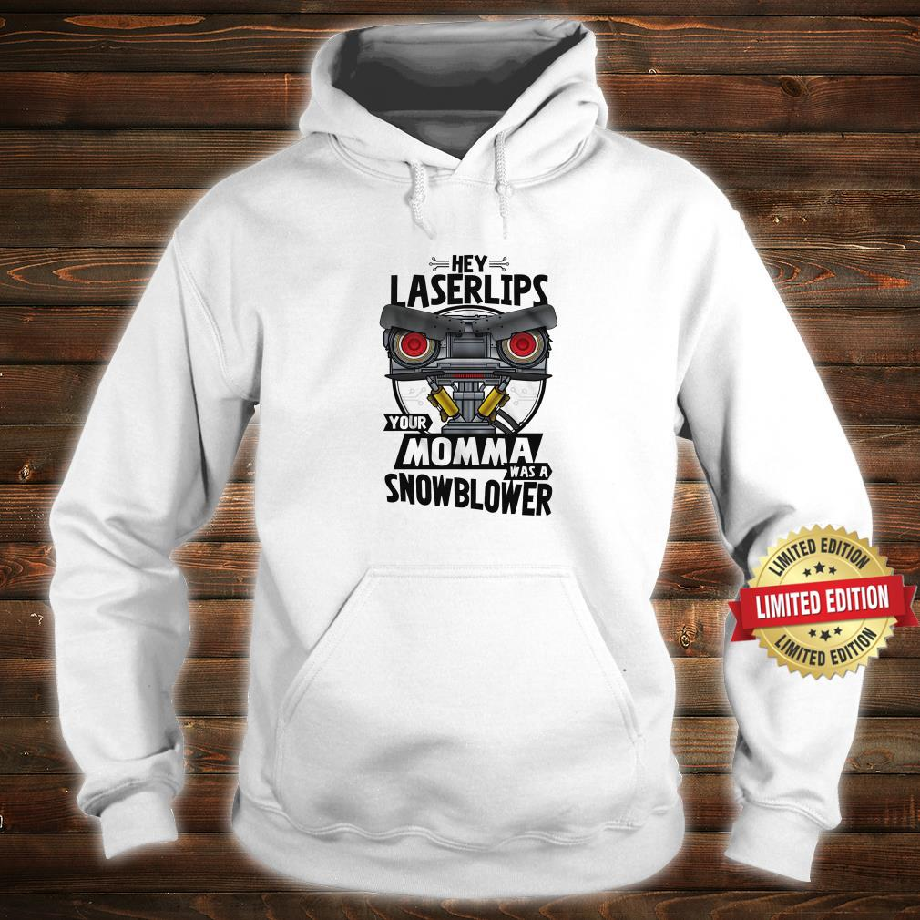 Your Momma Was A Snowblower Short Circuit Shirt hoodie