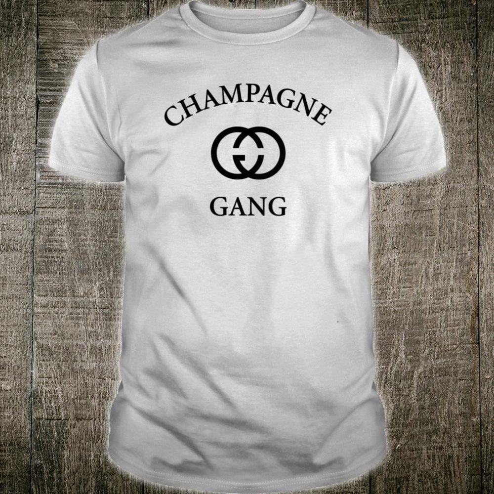 Champagne Gang Shirt