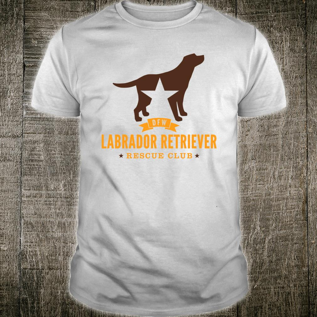 DFW Labrador Retriever Rescue Club Shirt
