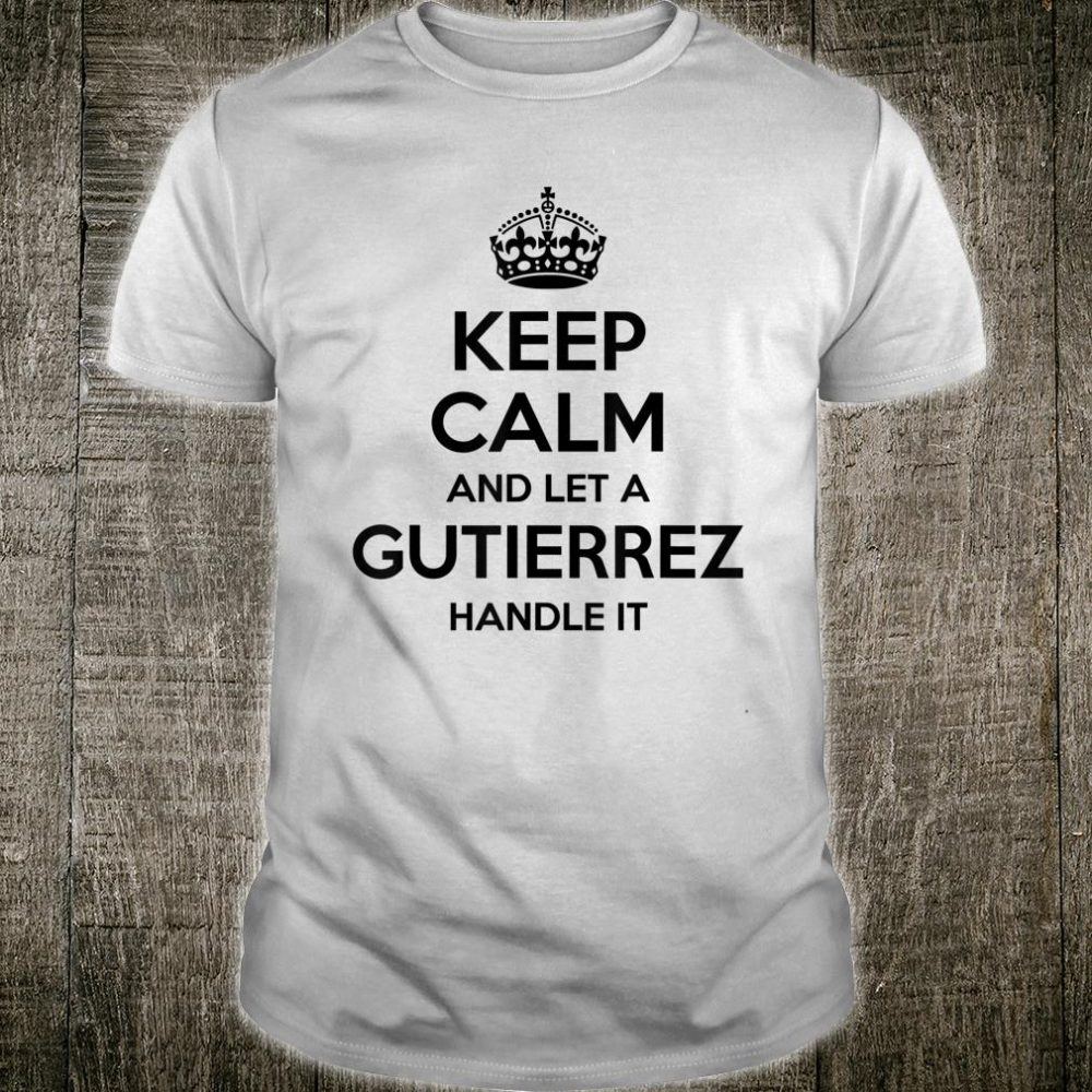 GUTIERREZ Funny Surname Family Tree Birthday Reunion Shirt