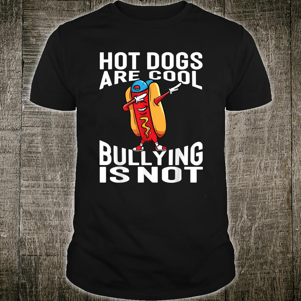 Hot Dogs Are Cool Bullying Is Not Orange Shirt