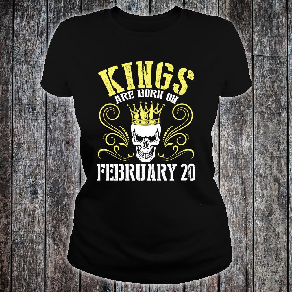 Kings Are Born On February 20 Happy Birthday Me Papa Dad Son Shirt ladies tee