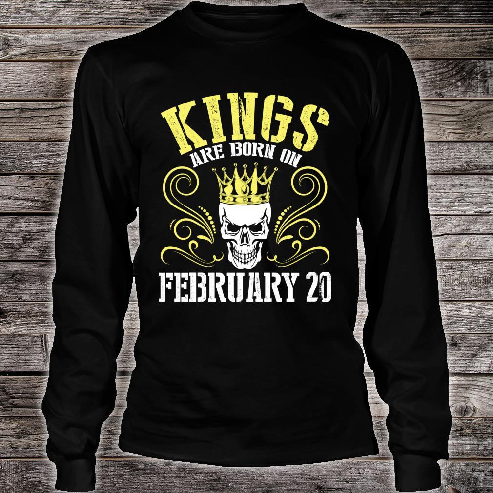 Kings Are Born On February 20 Happy Birthday Me Papa Dad Son Shirt long sleeved