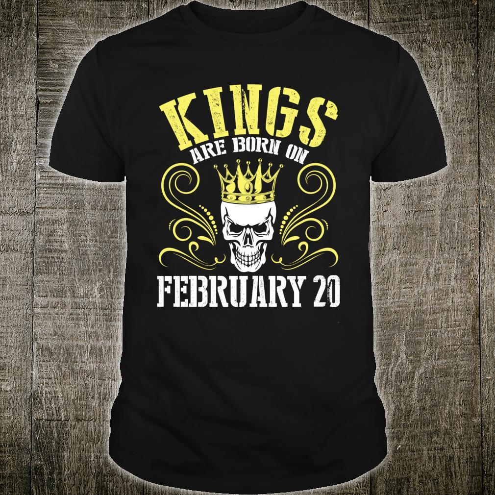 Kings Are Born On February 20 Happy Birthday Me Papa Dad Son Shirt