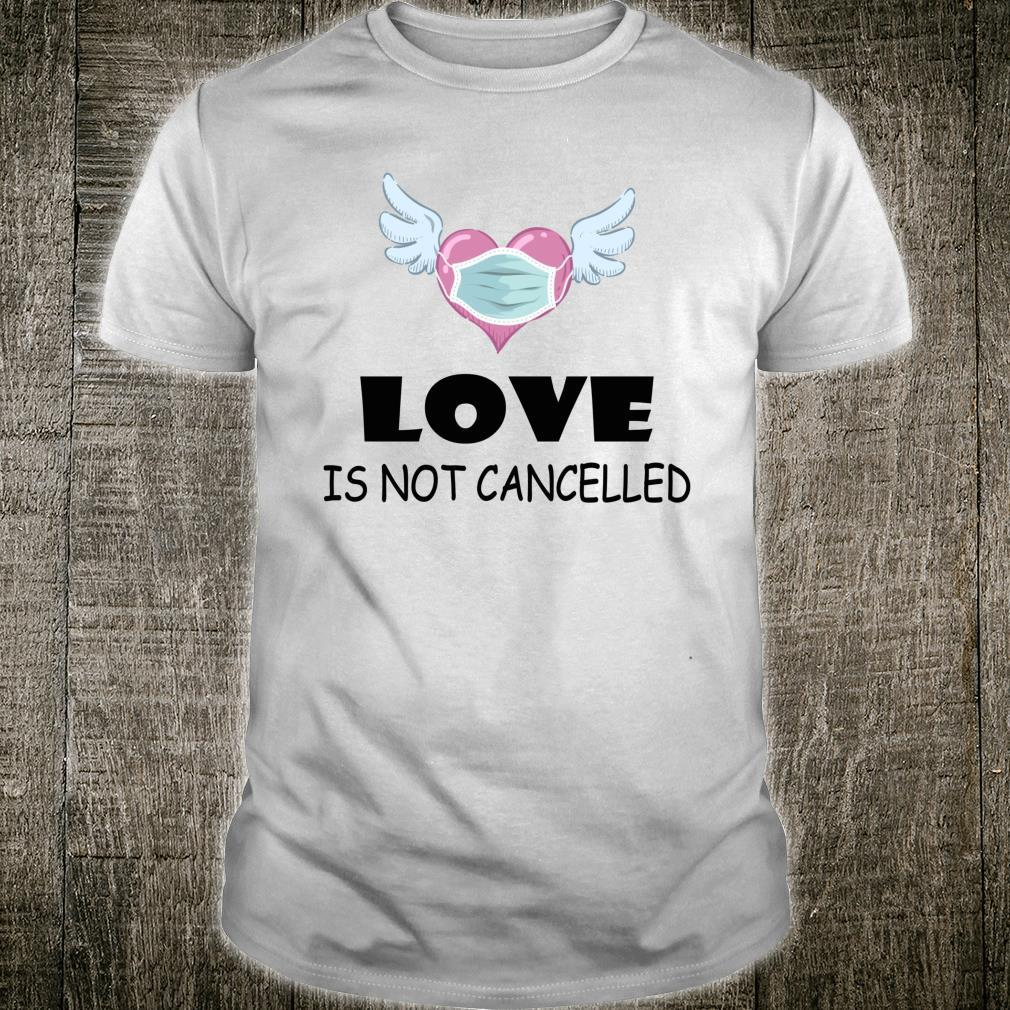 Love Is Not Cancelled Heart With Face Mask Shirt