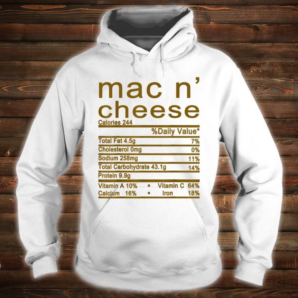 Mac and Cheese Nutrition Funny Thanksgiving Mac N' Cheese Shirt hoodie