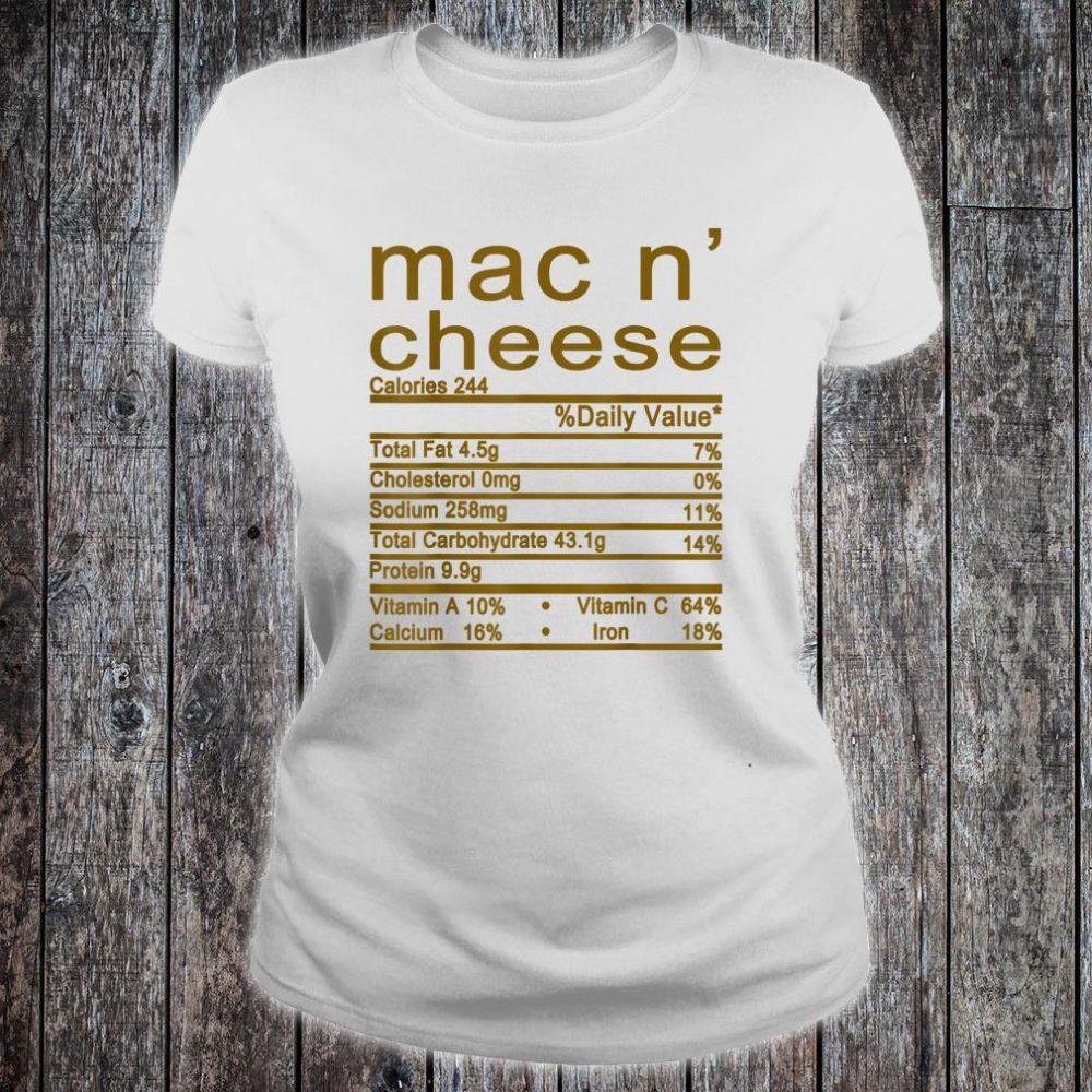 Mac and Cheese Nutrition Funny Thanksgiving Mac N' Cheese Shirt ladies tee