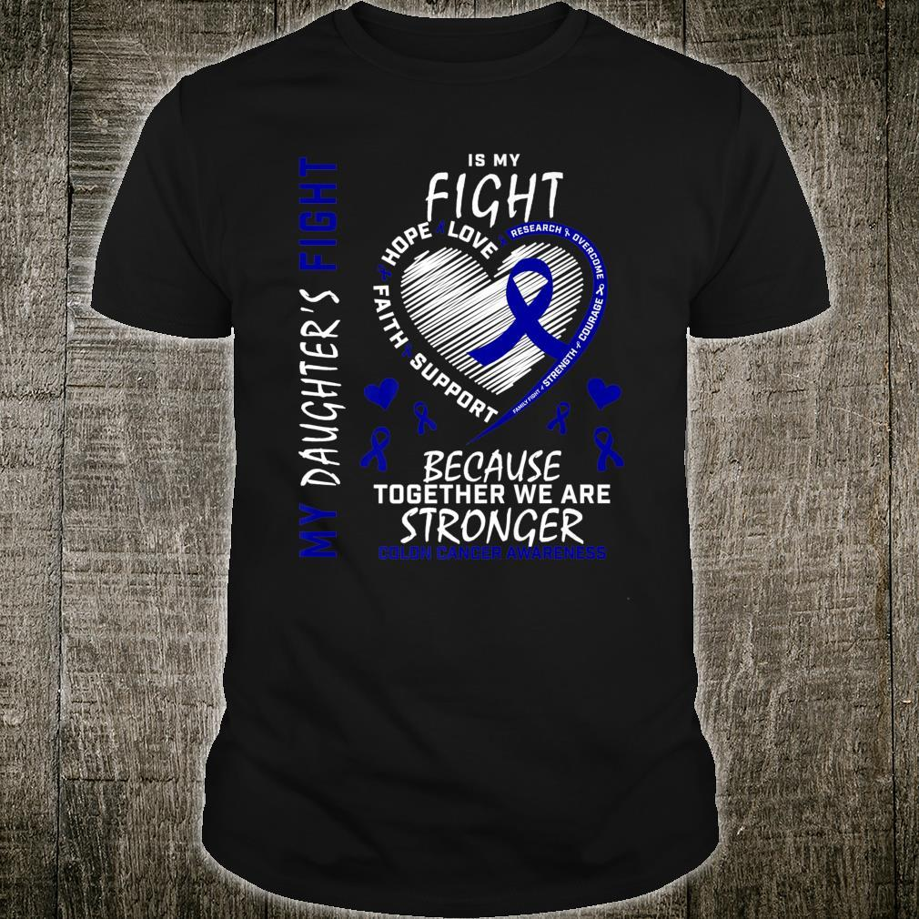 Mom Dad Blue Ribbon Daughter Fighter Colon Cancer Awareness Shirt