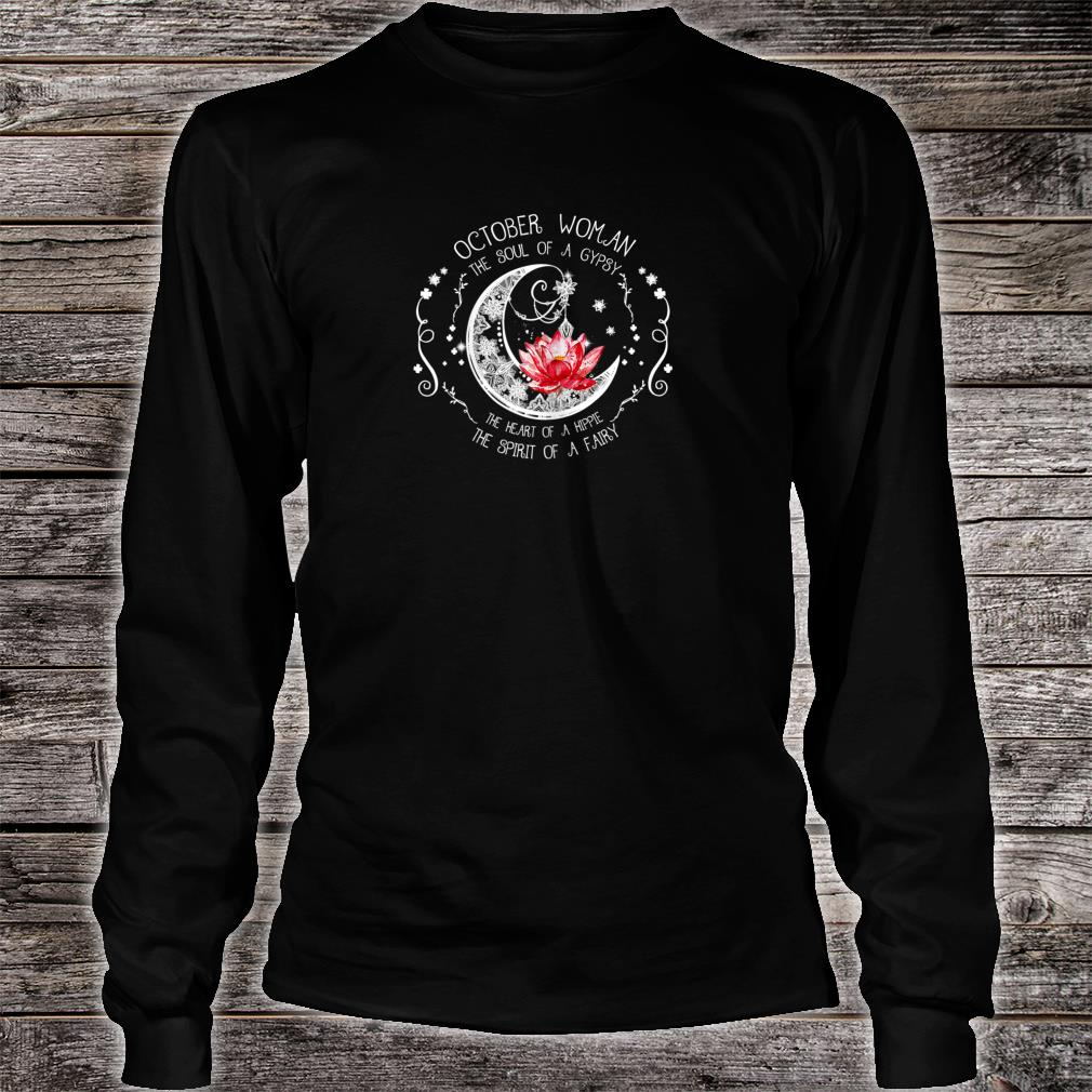 October Woman The soul of a gypsy Shirt Long sleeved