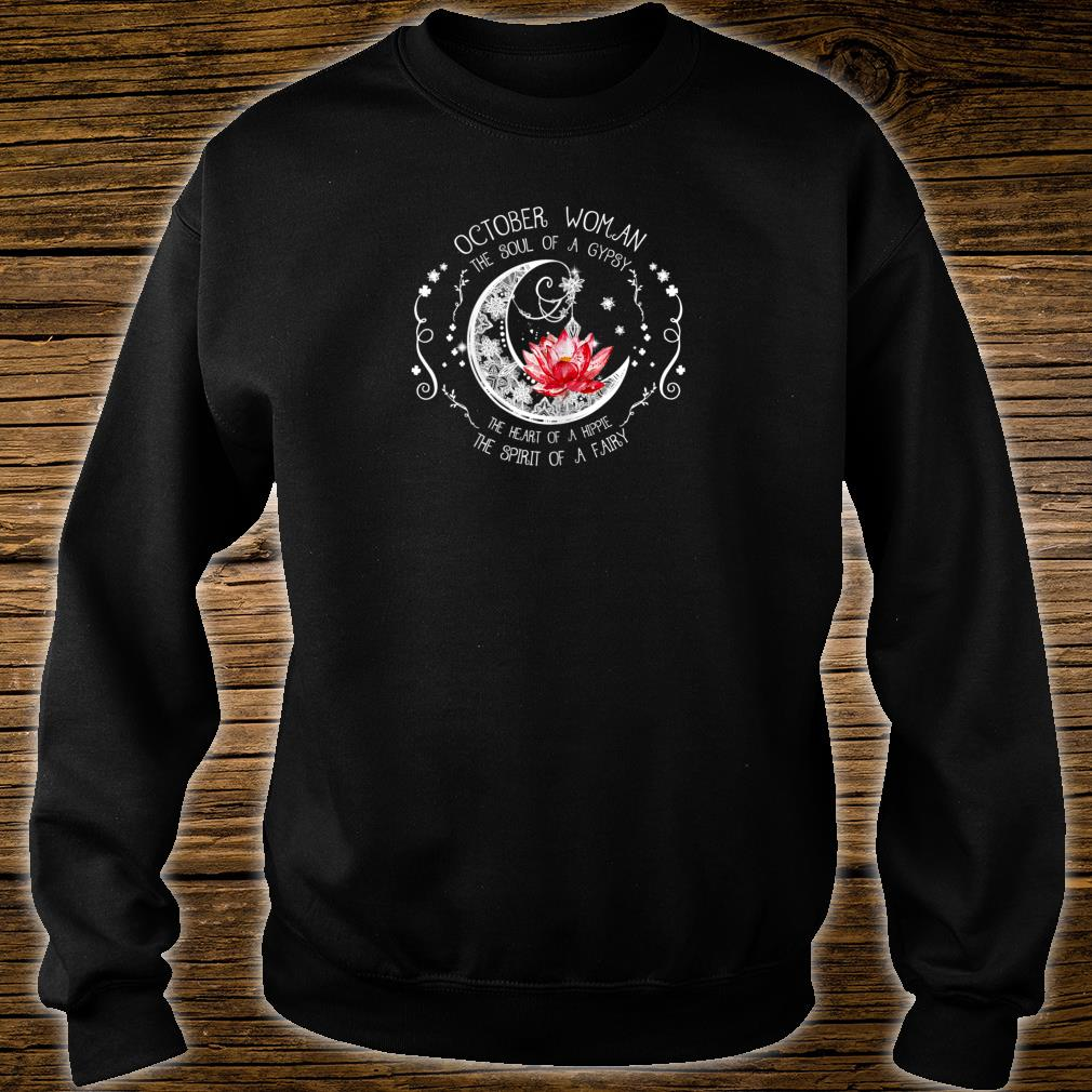 October Woman The soul of a gypsy Shirt sweater