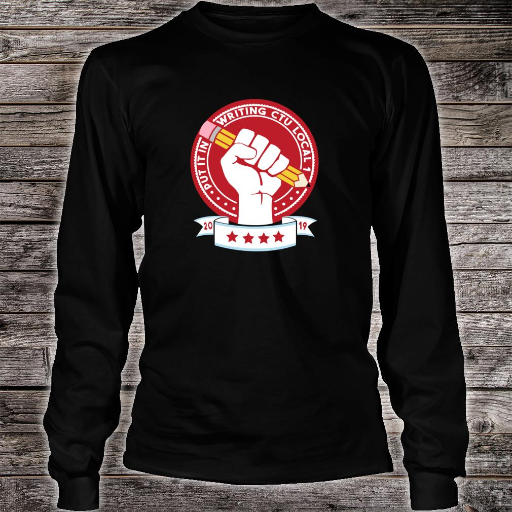 Out It In Writing CTU Local 1 Shirt long sleeved