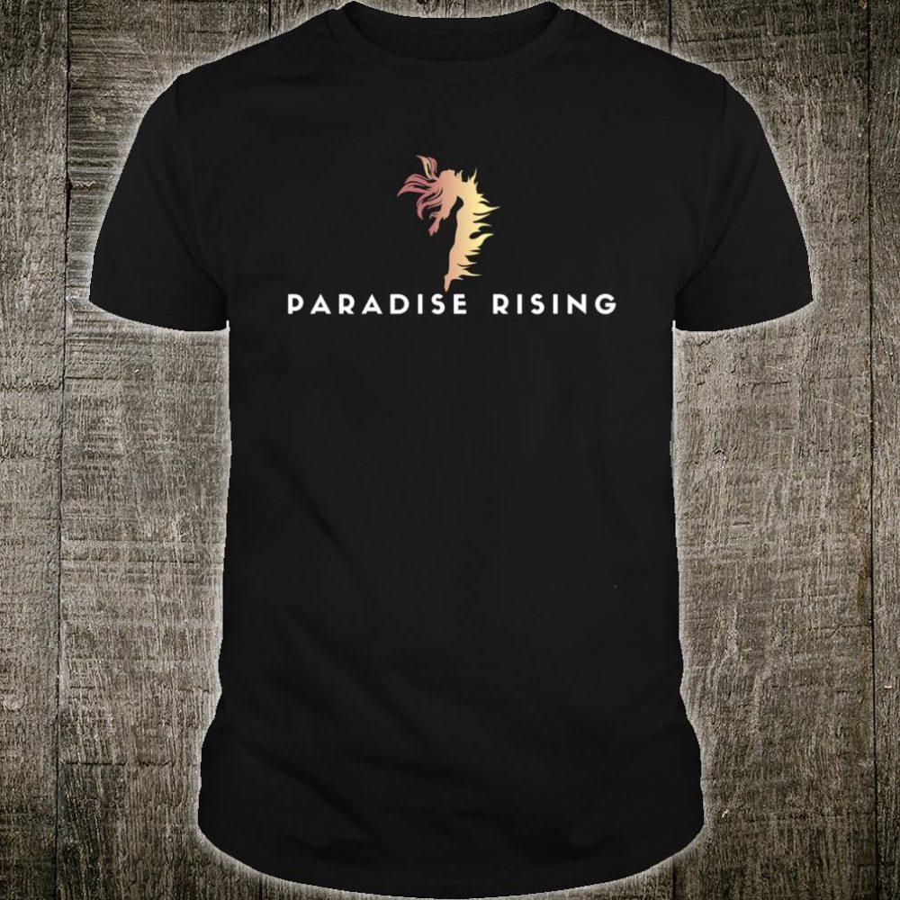 Paradise Rising Shirt