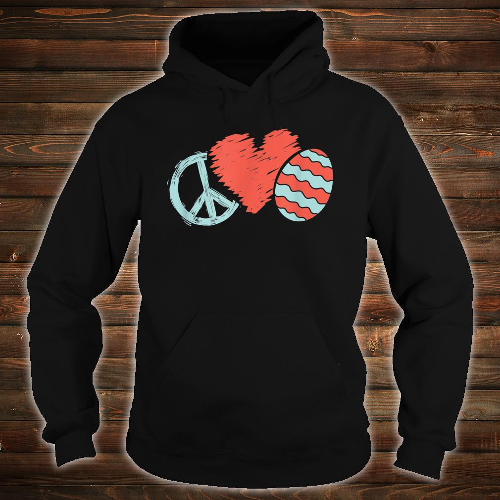 Peace Heart Easter Egg Positive Message Easter Hippy Apparel Shirt hoodie