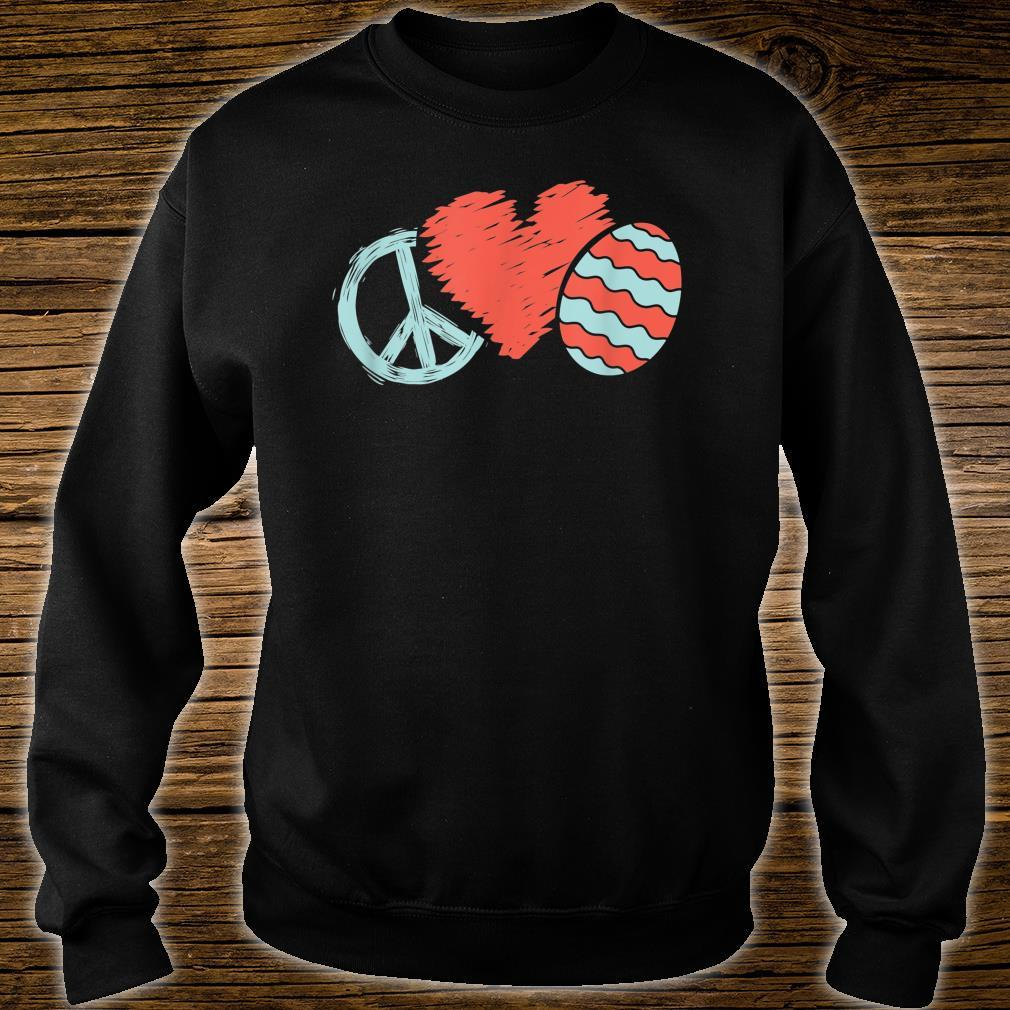 Peace Heart Easter Egg Positive Message Easter Hippy Apparel Shirt sweater
