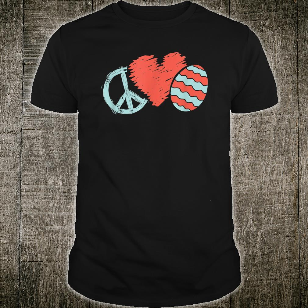 Peace Heart Easter Egg Positive Message Easter Hippy Apparel Shirt