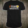 Plant Whisperers Shirt