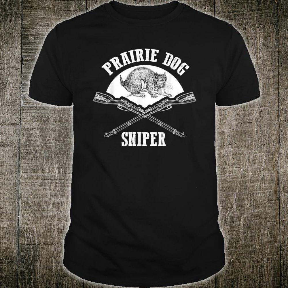 Prairie Dog Sniper Hunt Cute Prairie Dog Hunting Shirt